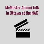 McMaster Alumni Talk in Ottawa at the NAC
